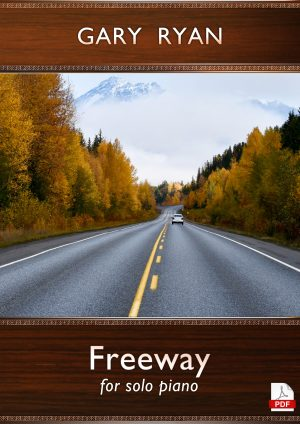 'Freeway' for Piano by Gary Ryan