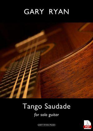 Tango Saudade – for solo guitar